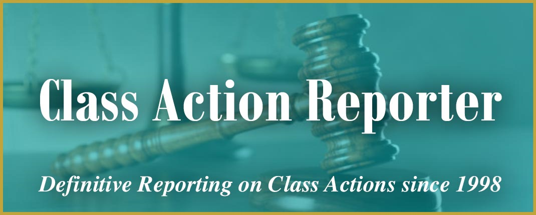 Class Action Reporter -